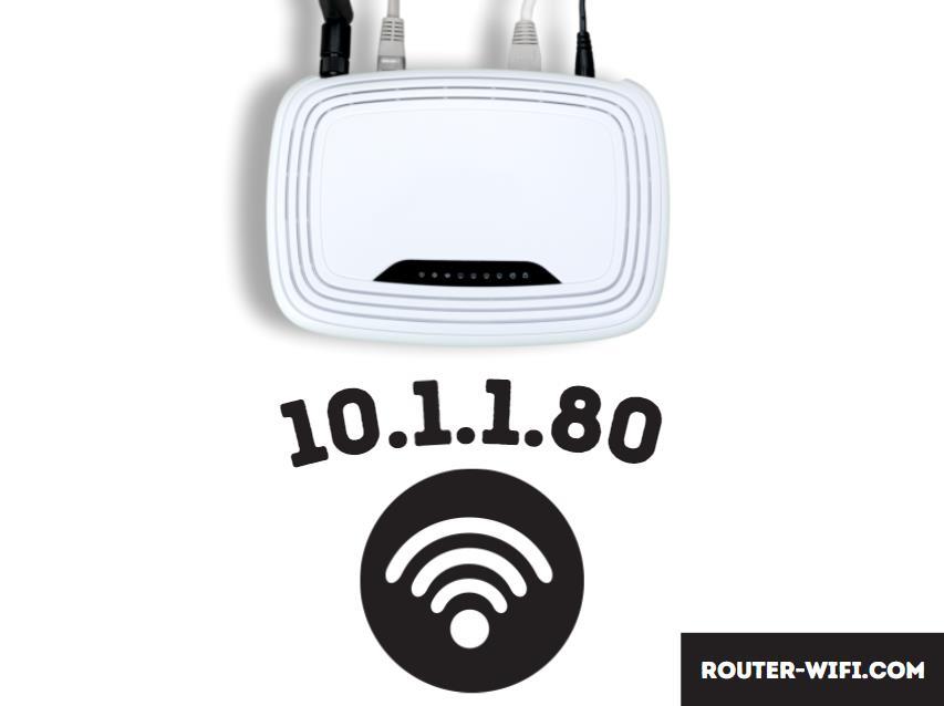login router wifi 10.1.1.80