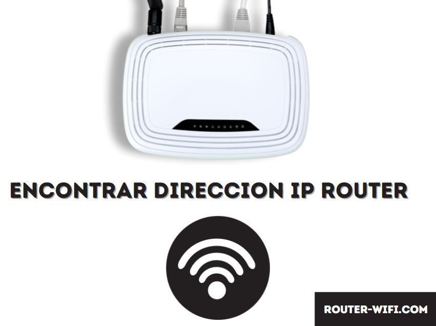 Encontrar dirección IP del router